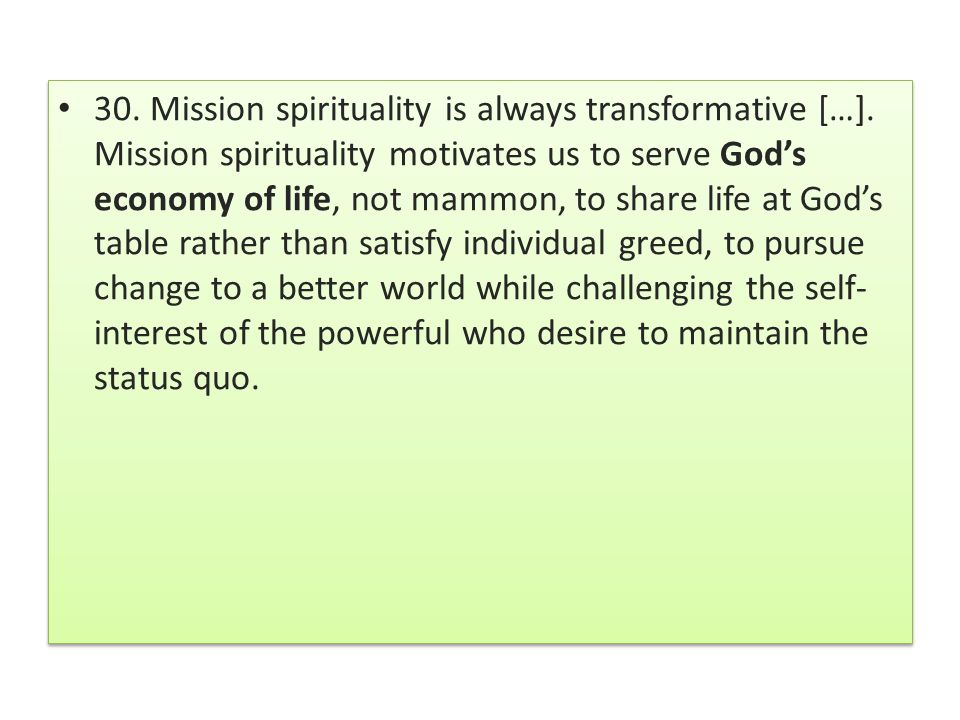 30. Mission spirituality is always transformative […]